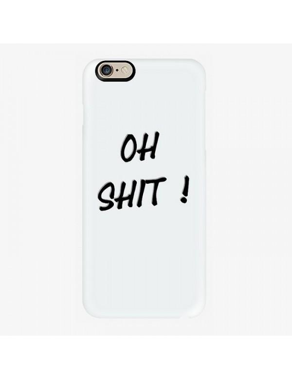 Coque rigide iPhone 6/6S - Oh shit!